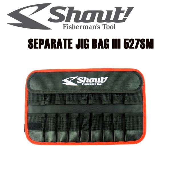 SHOUT SEPARATE JIG BAG III 527SM